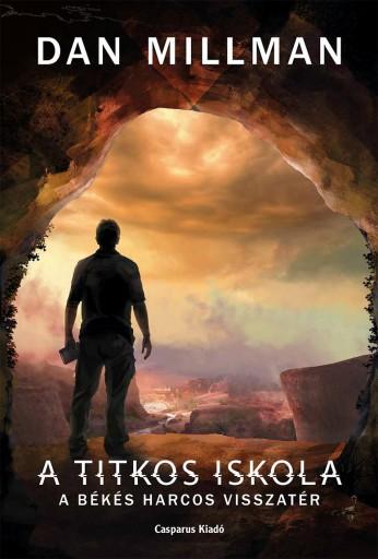 A TITKOS ISKOLA - Ekönyv - MILLMAN, DAN