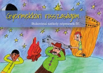 Gyermekkori rosszaságom - Bukovinai székely népmesék III. - Ekönyv - Asztalos Ágnes (szerk.)
