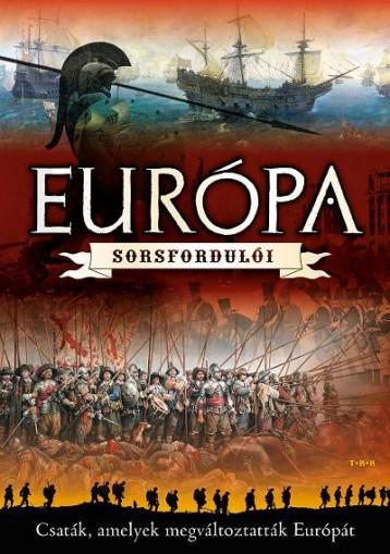 EURÓPA SORSFORDULÓI - Ekönyv - TÓTH KÖNYVKERESKEDÉS ÉS KIADÓ KFT.