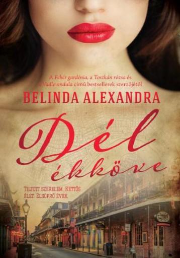 DÉL ÉKKÖVE - Ekönyv - BELINDA ALEXANDRA