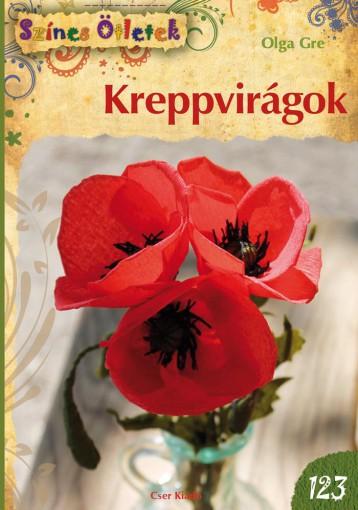KREPPVIRÁGOK - SZÍNES ÖTLETEK 123. - Ekönyv - GRE, OLGA
