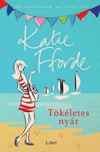 Tökéletes nyár - Ebook - Katie Fforde