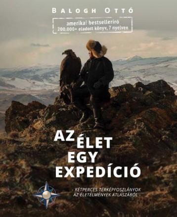 AZ ÉLET EGY EXPEDÍCIÓ - Ekönyv - BALOGH OTTÓ