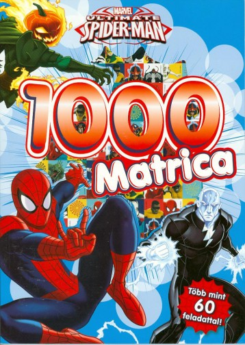 ULTIMATE SPIDER-MAN - 1000 MATRICA (PÓKEMBER) - Ekönyv - PLAYON KFT.