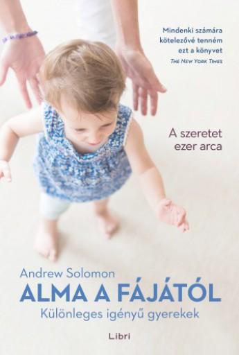 Alma a fájától - Különleges igényű gyerekek - Ekönyv - Andrew Solomon