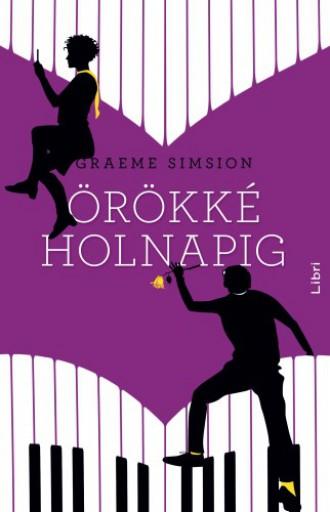 Örökké, holnapig - Ekönyv - Graeme Simsion