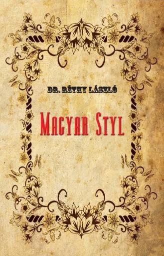 MAGYAR STYL - Ekönyv - DR. RÉTHY LÁSZLÓ