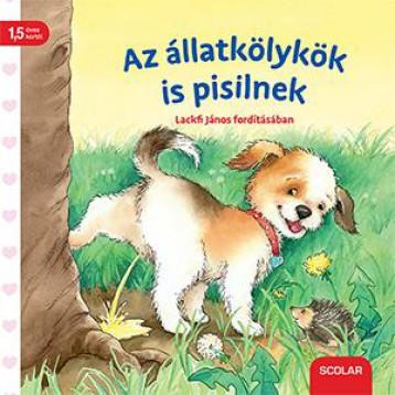 AZ ÁLLATKÖLYKÖK IS PISILNEK - Ekönyv - SCOLAR KIADÓ ÉS SZOLGÁLTATÓ KFT.
