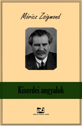 Kiserdei angyalok - Ekönyv - Móricz Zsigmond