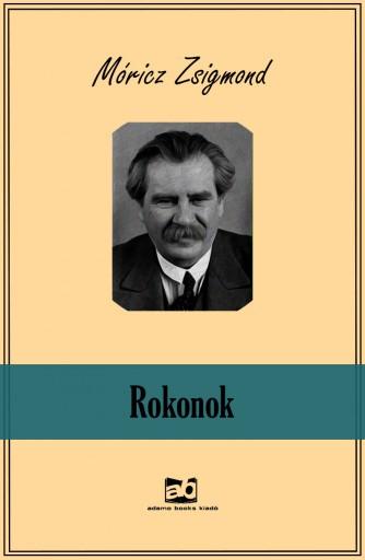 Rokonok - Ekönyv - Móricz Zsigmond