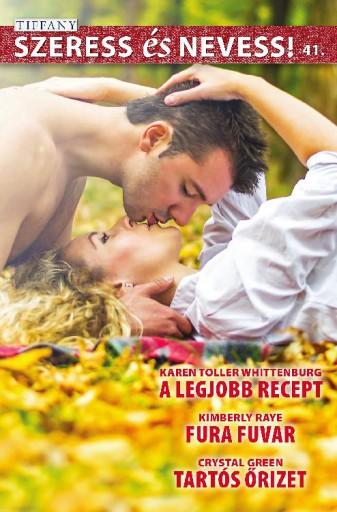 Szeress és nevess! 41. kötet - Ekönyv - Karen Toller Whittenburg, Kimberly Raye, Crystal Greene