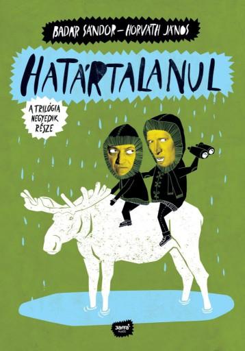 HATÁRTALANUL - A TRILÓGIA NEGYEDIK RÉSZE - Ekönyv - BADÁR SÁNDOR, HORVÁTH JÁNOS