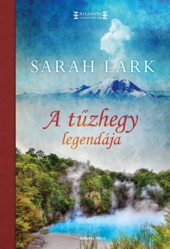A tűzhegy legendája - Ekönyv - Sarah Lark