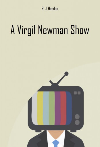 A Virgil Newman Show - Ekönyv - R. J. Hendon