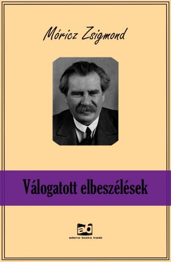 Válogatott elbeszélések - Ekönyv - Móricz Zsigmond