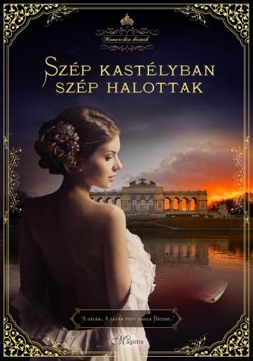 SZÉP KASTÉLYBAN SZÉP HALOTTAK - MONARCHIA KRIMIK 1. - Ebook - KNEIFL, EDITH