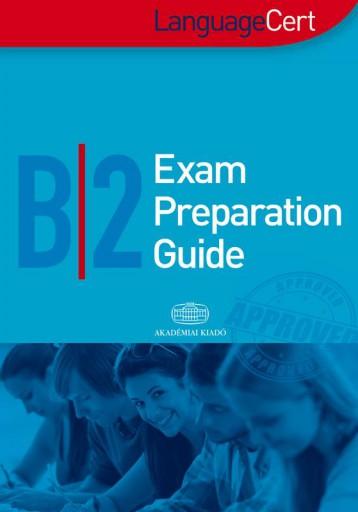 LANGUAGECERT B2 EXAM PREPARATION GUIDE - Ekönyv - AKADÉMIAI KIADÓ ZRT.