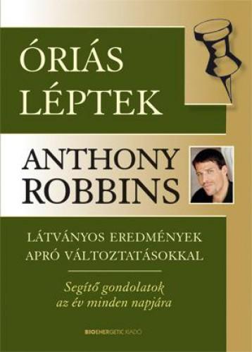 ÓRIÁS LÉPTEK - LÁTVÁNYOS EREDMÉNYEK APRÓ VÁLTOZTATÁSOKKAL - Ekönyv - ROBBINS, ANTHONY