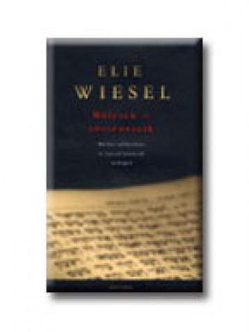 BÖLCSEK ÉS TÖRTÉNETEIK - BIBLIAI, TALMUDISTA ÉS HASZID MESTEREK ARCKÉPEI - Ekönyv - WIESEL, ELIE