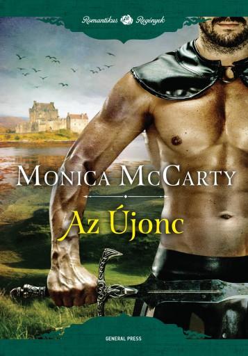 Az Újonc - Ekönyv - Monica McCarty