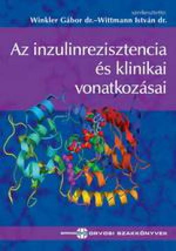 AZ INZULINREZISZTENCIA ÉS KLINIKAI VONATKOZÁSAI - Ebook - SPRINGMED KIADÓ