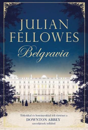 BELGRAVIA - Ekönyv - FELLOWES, JULIAN