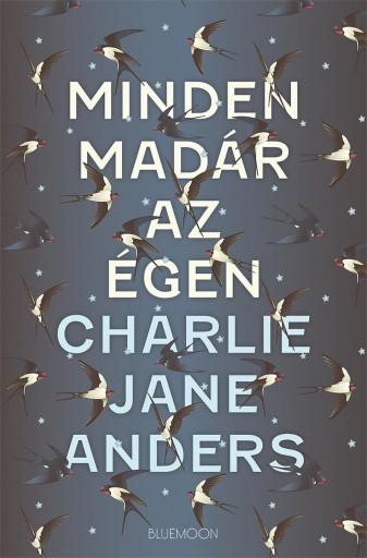 MINDEN MADÁR AZ ÉGEN - Ekönyv - ANDERS, CHARLIE JANE