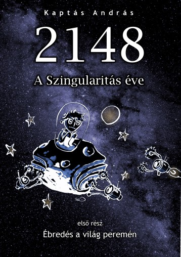 2148 A Szingularitás éve - Ekönyv - Kaptás András