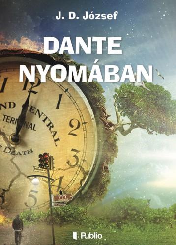 Dante nyomában - Ekönyv - J. D. József