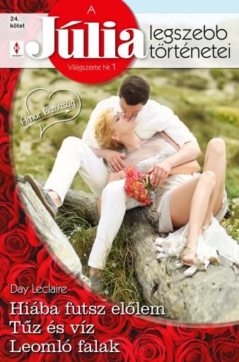 A Júlia legszebb történetei 24. kötet - Ekönyv - Day Leclaire