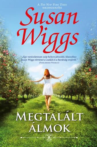 Megtalált álmok (Bella Vista lankái 1.) - Ebook - Susan  Wiggs