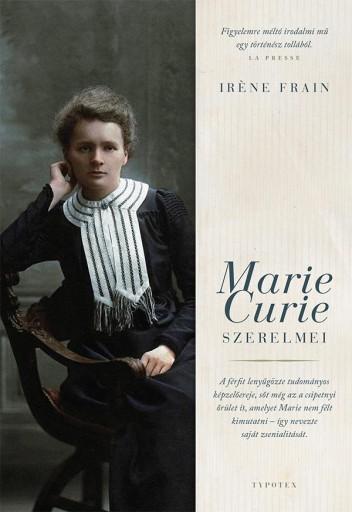 MARIE CURIE SZERELMEI - Ekönyv - FRAIN, IRÉNE