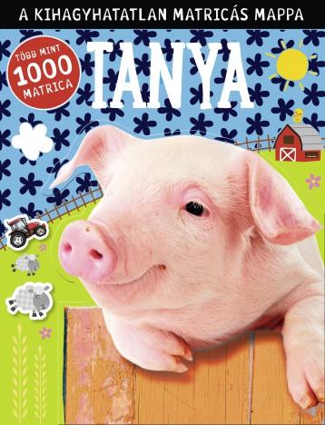 TANYA - A KIHAGYHATATLAN MATRICÁS MAPPA - TÖBB, MINT 1000 MATRICA - Ekönyv - MÓRA KÖNYVKIADÓ