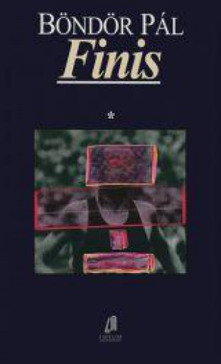 FINIS - Ekönyv - BÖNDÖR PÁL