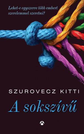A sokszívű - Ebook - Szurovecz Kitti