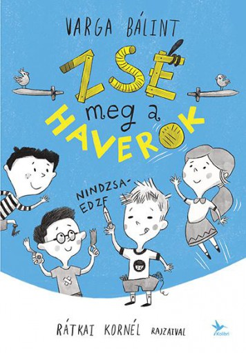 ZSÉ MEG A HAVEROK - Ekönyv - VARGA BÁLINT