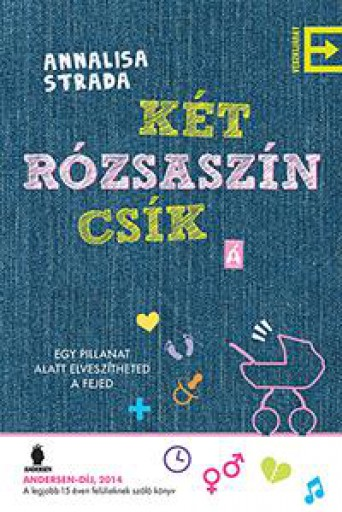 KÉT RÓZSASZÍN CSÍK - Ekönyv - STRADA, ANNALISA