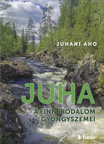 Juha - Ekönyv - Juhani Aho
