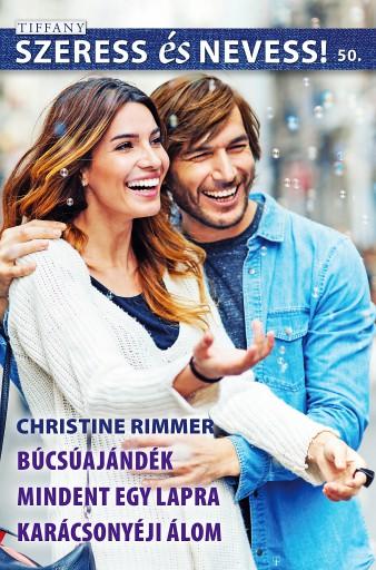 Szeress és nevess! 50. kötet - Ebook - Christine Rimmer, Christine Rimmer, Christine Rimmer