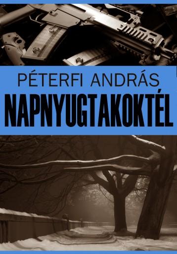 Napnyugtakoktél - Ekönyv - Péterfi András