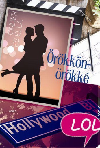 ÖRÖKKÖN-ÖRÖKKÉ - CINDER ÉS ELLA 2. (LOL KÖNYVEK) - Ekönyv - ORAM, KELLY