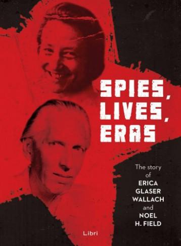 Spies, lives, eras - Ekönyv - Majtényi György - Mikó Zsuzsanna - Szabó Csaba