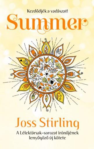 Summer - Kezdődjön a vadászat! - Ekönyv - Joss Stirling
