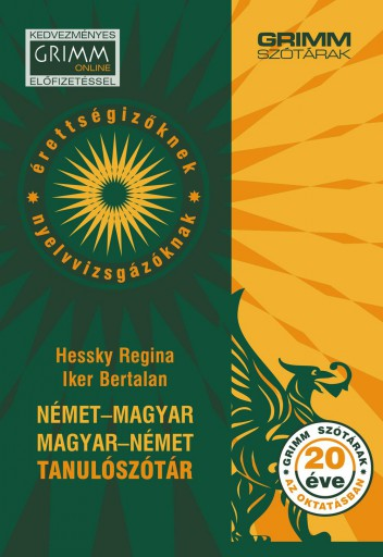 NÉMET-MAGYAR, MAGYAR-NÉMET TANULÓSZÓTÁR (KEDVEZMÉNYES ONLINE ELŐFIZETÉSSEL) - Ebook - HESSKY REGINA, IKER BERTALAN