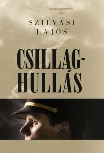 CSILLAGHULLÁS - Ebook - SZILVÁSI LAJOS