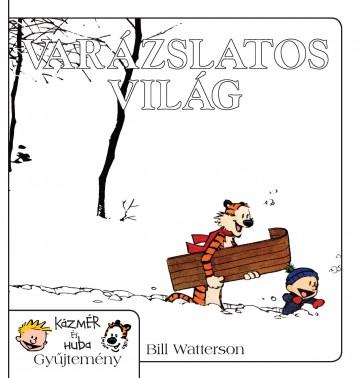 VARÁZSLATOS VILÁG - KÁZMÉR ÉS HUBA KÉPREGÉNY - Ekönyv - WATTERSON, BILL