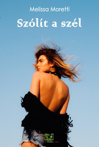 Szólít a szél - Ekönyv - Melissa Moretti