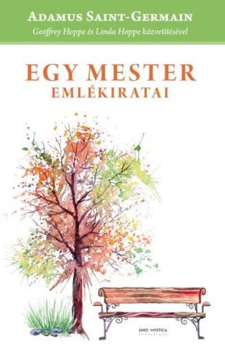 EGY MESTER EMLÉKIRATAI - Ekönyv - HOPPE, GEOFFREY - HOPPE, LINDA