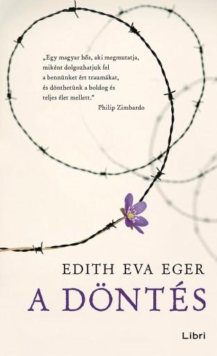 A döntés - Ekönyv - Edith Eva Eger
