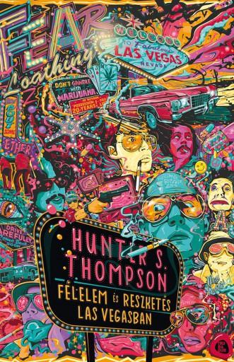 Félelem és reszketés Las Vegasban - Ekönyv - Hunter S. Thompson